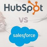 CRM - Hubspot vs. Salesforce: Which Is Better?
